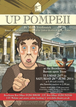 Up Pompeii by Miles Tredinnick based on characters created by Talbot Rothwell & Sid Colin