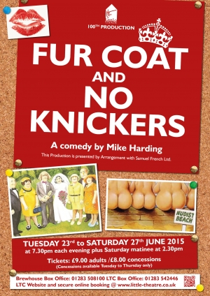 Fur Coat and No Knickers (LTC's 100th Production) by Mike Harding