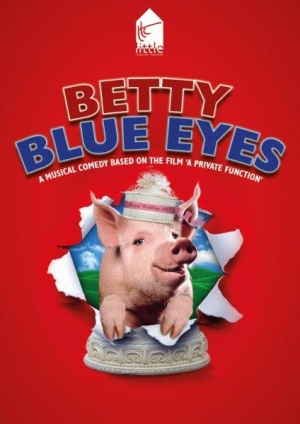 Betty Blue Eyes by George Stiles & Anthony Drewe Book by Ron Cowen & David Lipman