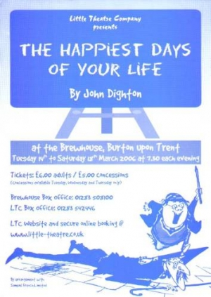 The Happiest Days Of Your Life by John Dighton