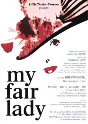 My Fair Lady by Alan Jay Lerner and Frederick Lowe