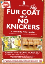 Fur Coat and No Knickers (LTC's 100th Production)
